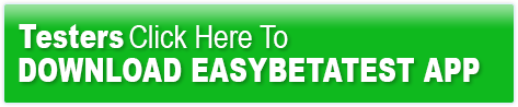 Testers Click Here To Download EasyBetaTest APP